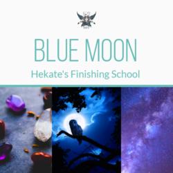 Blue Moon by Hekate's Finishing School